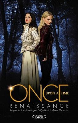 Once upon a time. Tome 1 : Renaissance d'Odette Beane