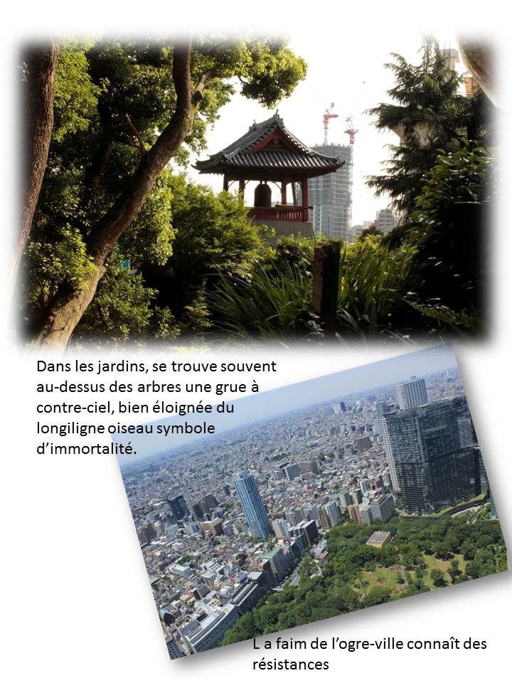 Japon,mémoire de vent 3, L'ogre-ville.