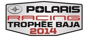 Info Baja et Trophée RZR 2014