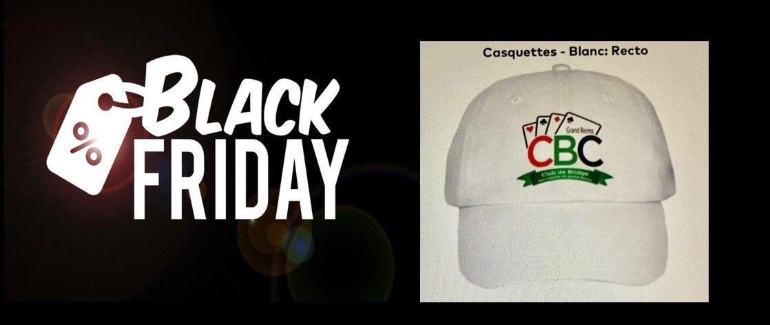 LE  BLACK FRIDAY AU CBC