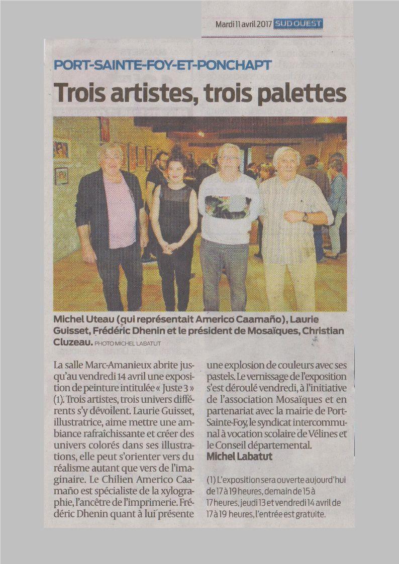 """Exposition """" Juste 3 """" à Port Sainte Foy : Le Vernissage, la Presse, les Photos...!"""