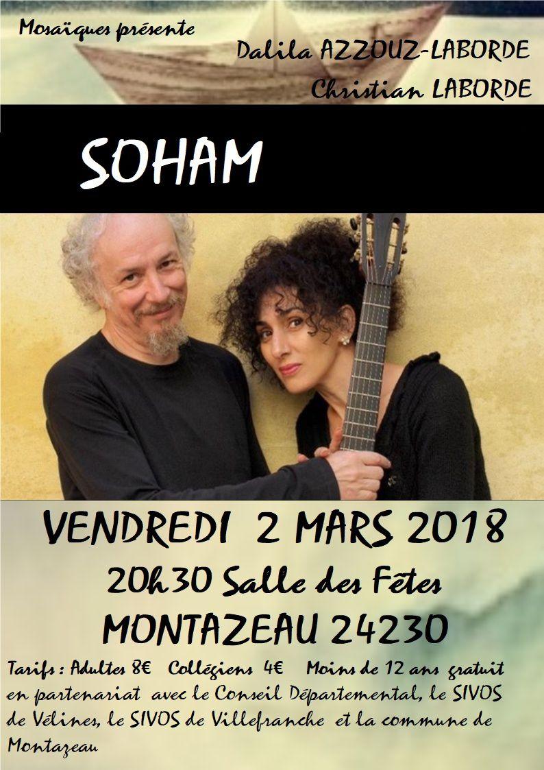 Les immanquables de Mosaïques ! Demain vendredi 2 mars 2018 SOHAM à Montazeau...