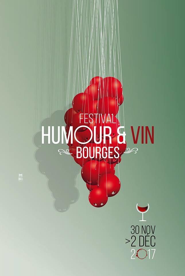 Bourges conjugue l'humour et le vin, çe qui promet ...
