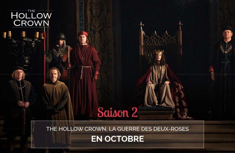 the Hollow Crown, saison 2 : la Guerre des Deux Roses