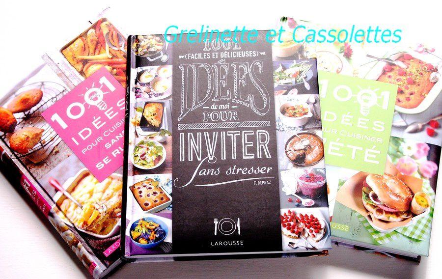 1001 Idées pour Cuisiner l'Eté