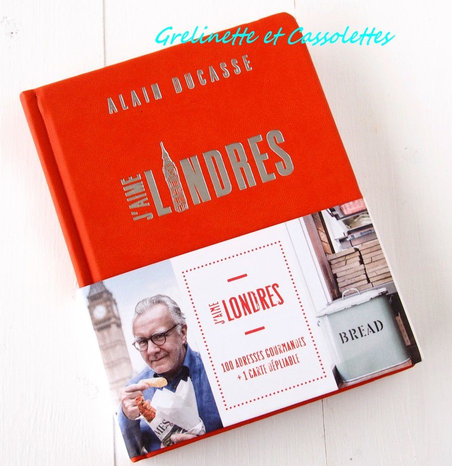 J'aime Londres, Alain Ducasse