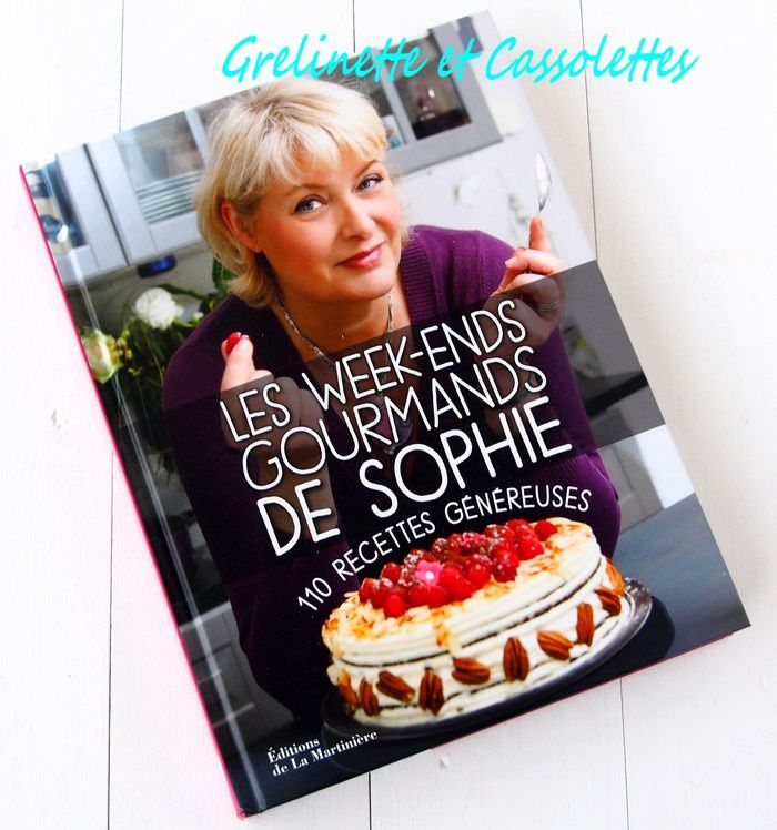 Les Week ends Gourmands de Sophie