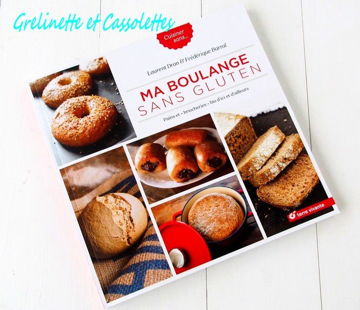 Ma Boulange sans Gluten, Laurent Dran & Frédérique Barral