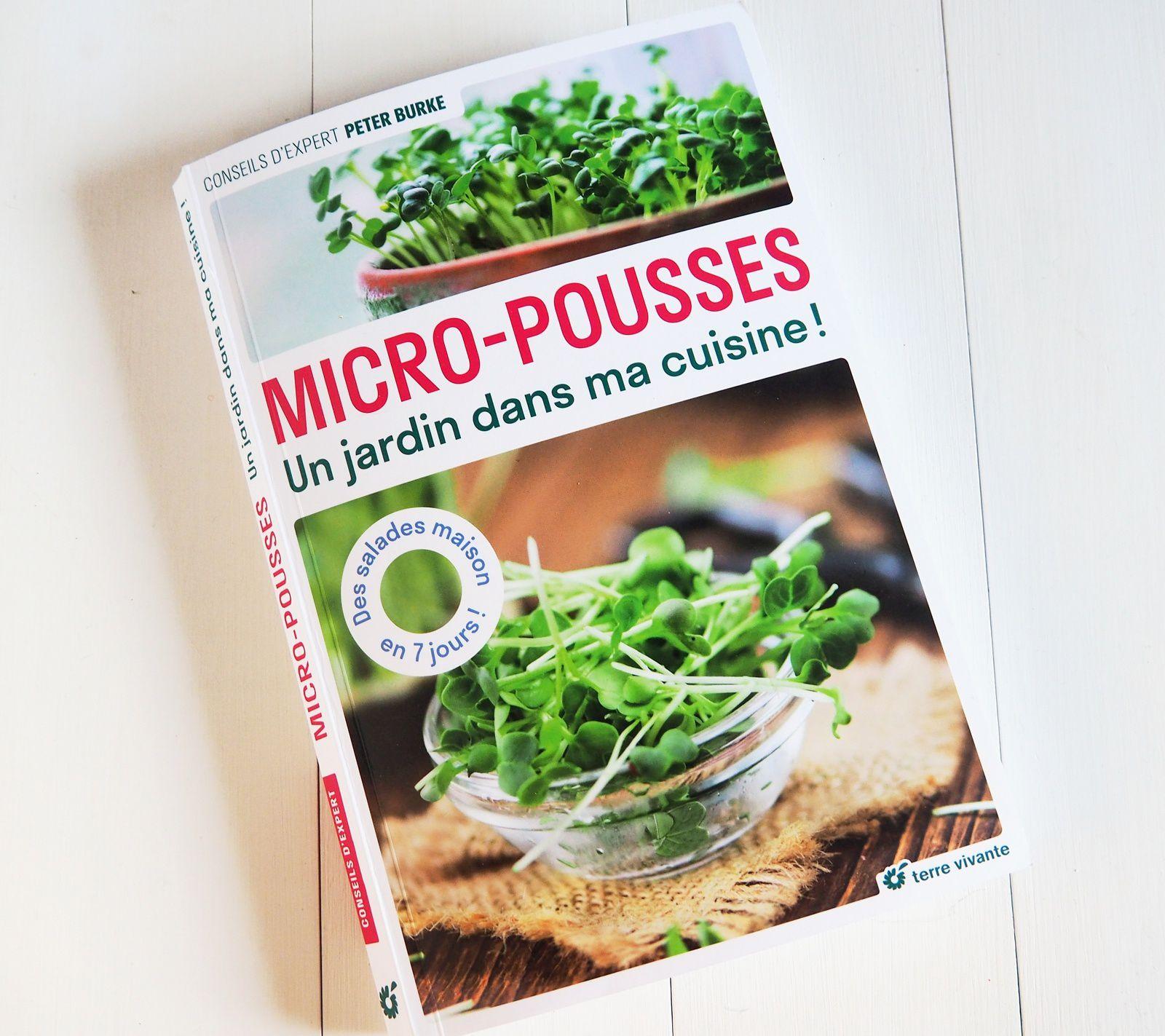 Micro Pousses, un Jardin dans ma Cuisine, Peter Burke, chez Terre Vivante