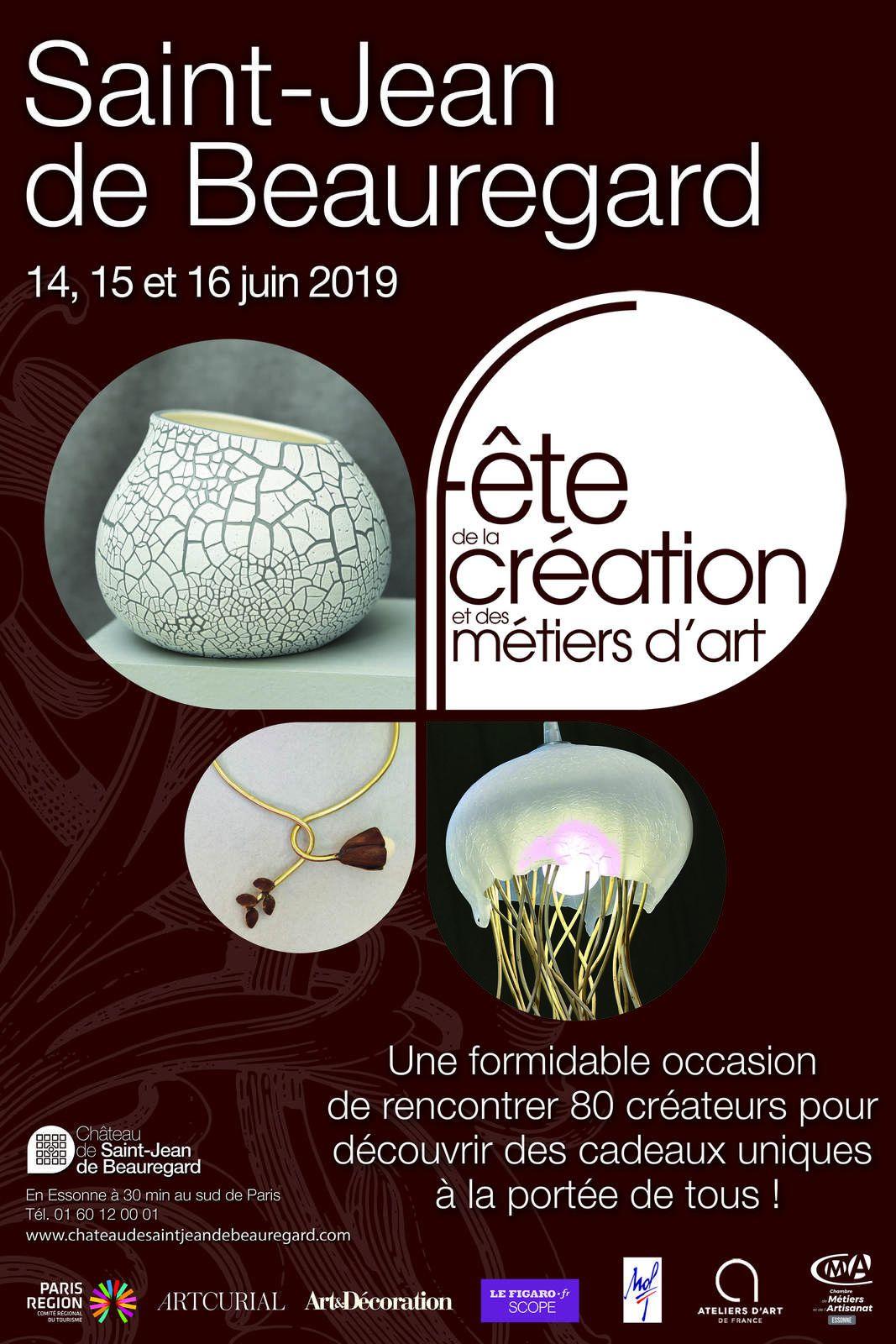 Fête de la Création et des Métiers d'Art à Saint Jean de Beauregard les 14, 15 et 16 juin 2019