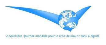 2 novembre : 7° journée mondiale pour le droit de mourir dans la dignité.