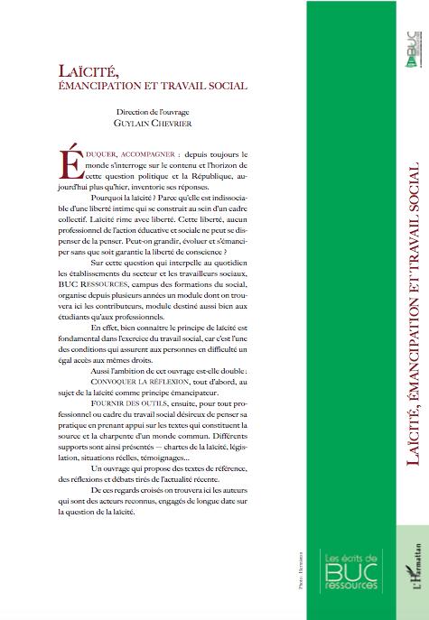 Laïcité, émancipation et travail social, aux éditions de L'Harmattan...