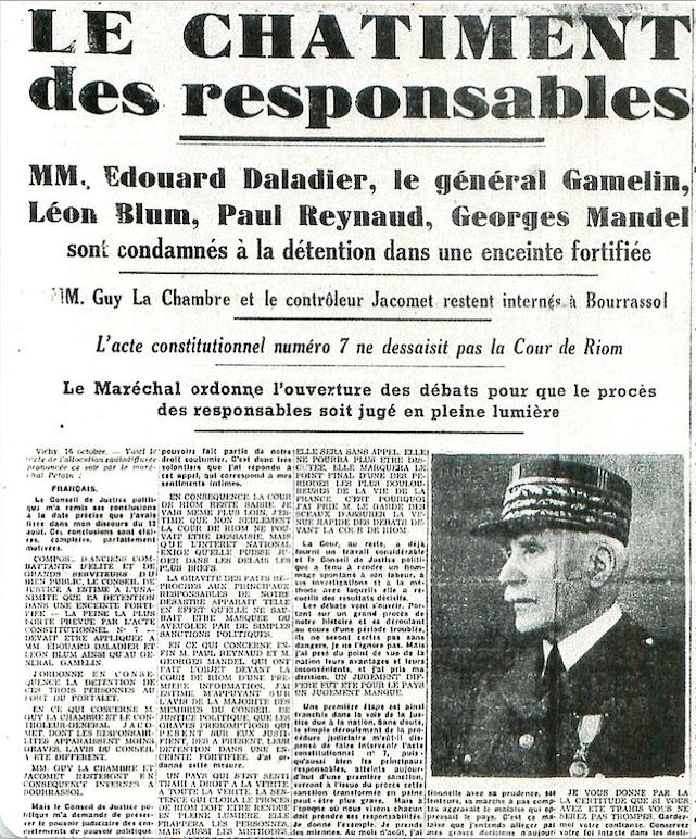 Par ordre du maréchal Pétain, les journaux reçoivent la consigne d'annoncer, en gros caractères et sur 5 colonnes, le châtiment des responsables présumés de la défaite (octobre 1940).