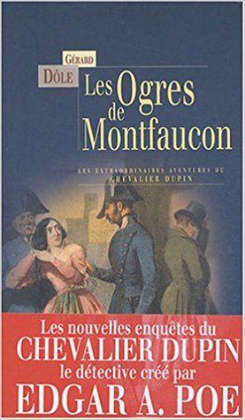 Gérard Dôle, Les Ogres de Montfaucon et autres nouvelles