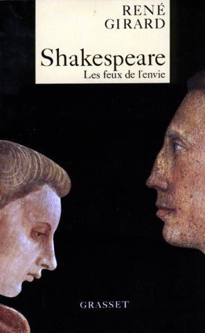 René Girard, Shakespeare, les feux de l'envie