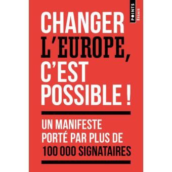 Changer l'Europe, c'est possible !