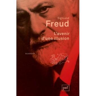 Bac Philo, série S, Freud, Extrait de l'Avenir d'une illusion (Texte + Question)
