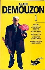 Alain Demouzon, Mouche et autres romans