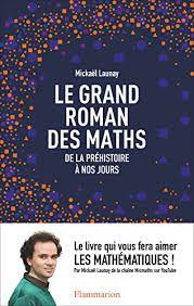 Mickaël Launay, Le grand roman des maths