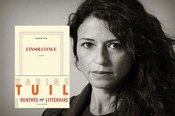 L'insouciance de Karine Tuil (Gallimard)