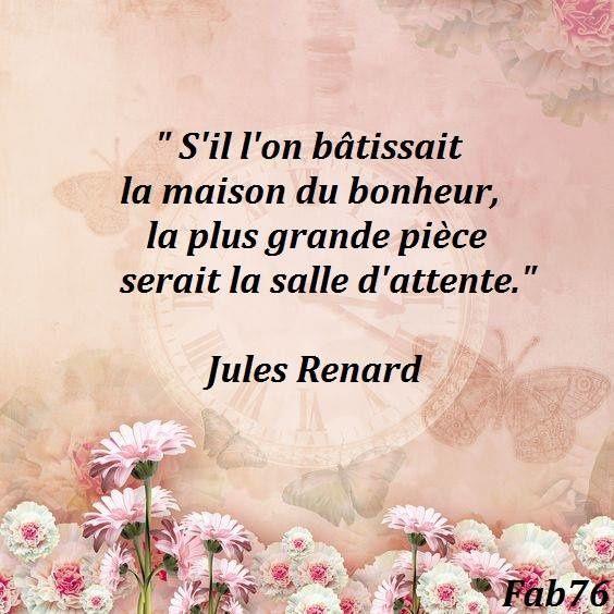 Citation de Jules Renard sur le bonheur