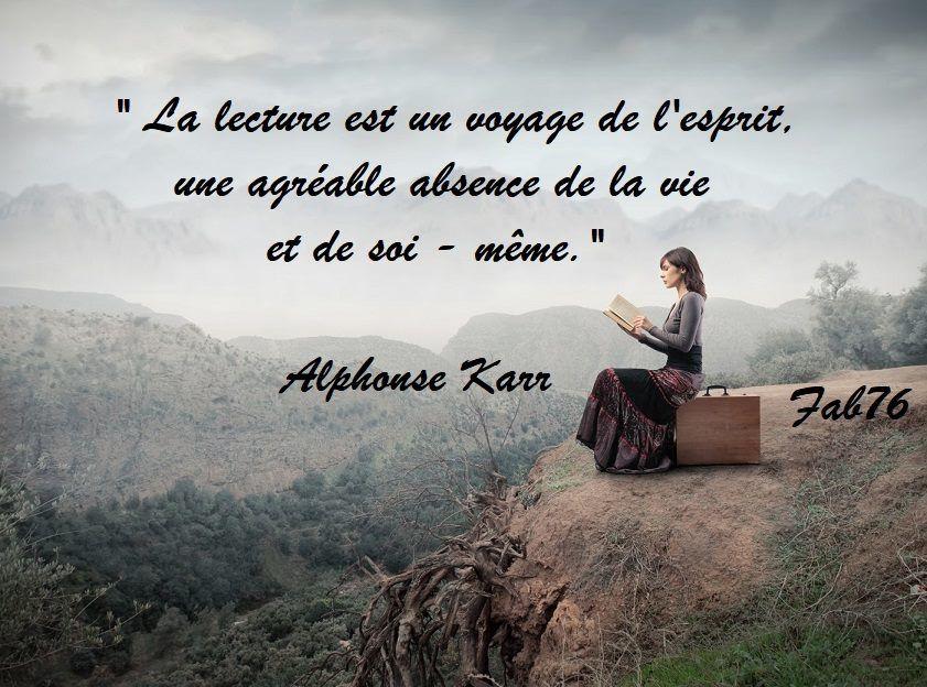 Citation d'Alphonse Karr sur la lecture voyage de l'esprit