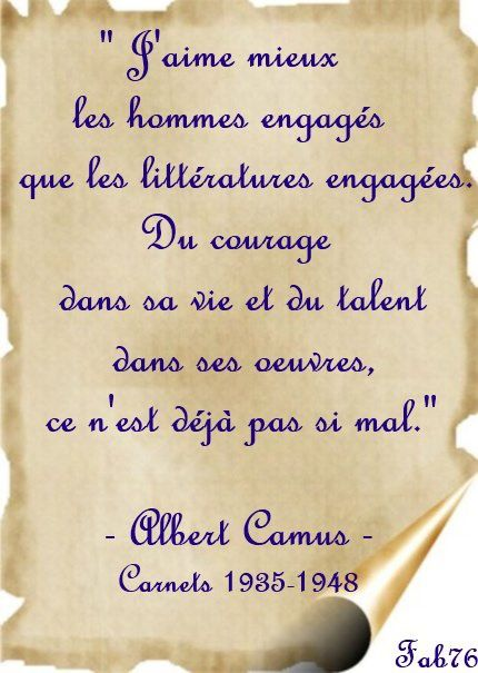 Citation d'Albert Camus sur le courage et l'engagement de l'homme