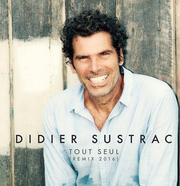 Didier Sustrac, nouveau single Tout Seul (remix 2016) // album Ostende Bossa en 2017 / CHANSON MUSIQUE / ECOUTE