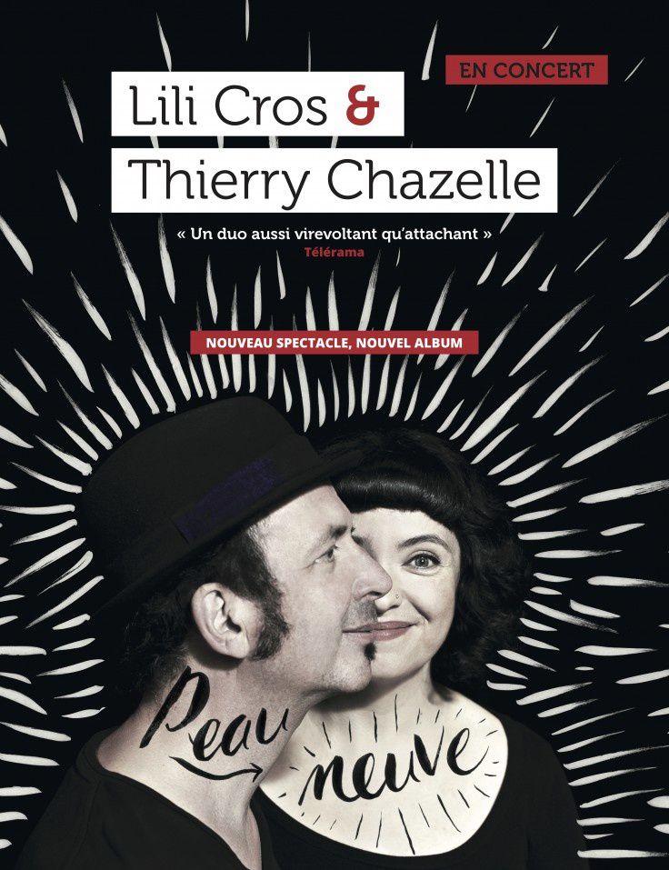 Lili Cros et Thierry Chazelle, UN duo d'enchanteurs / CHANSON MUSIQUE / LYON / A THOU BOUT D'CHANT