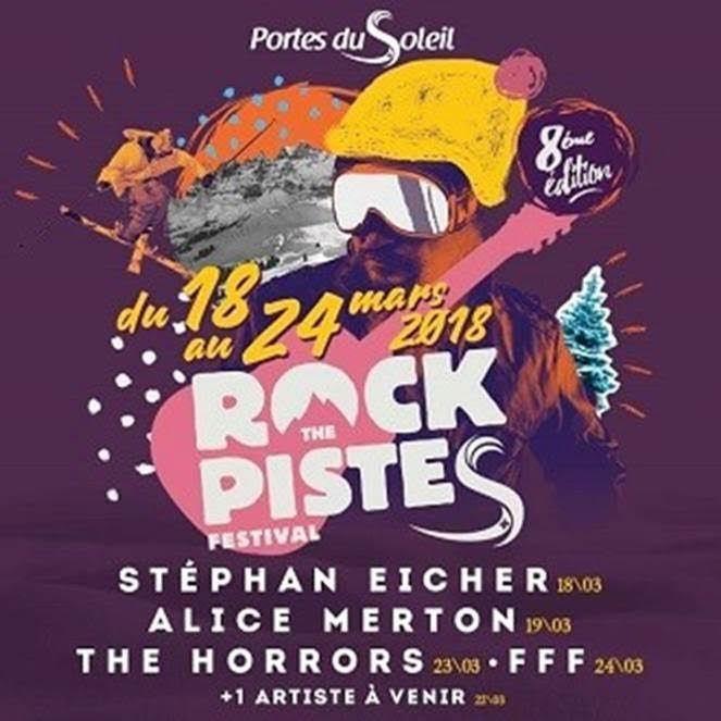 ROCK THE PISTES > Du 18 au 24 mars 2018 au Domaine des Portes du Soleil / CHANSON MUSIQUE / ACTUALITE