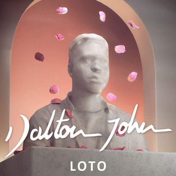 Dalton John, son titre coup de coeur Loto / CHANSON / MUSIQUE / ACTUALITE
