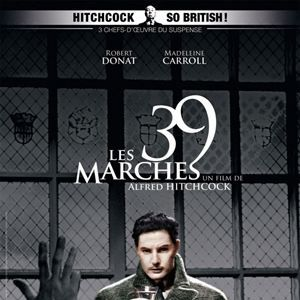 Les 39 marches / CINEMA /  Alfred Hitchcock . 1935