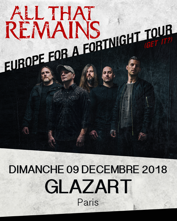All That Remains est de retour en France ! / ACTUALITE MUSICALE