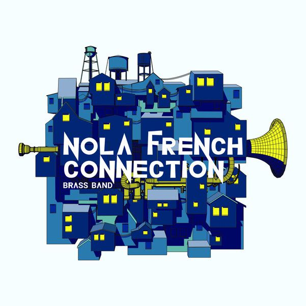 NOLA French Connection Brass Band, nouvel album à découvrir / ACTUALITE MUSICALE