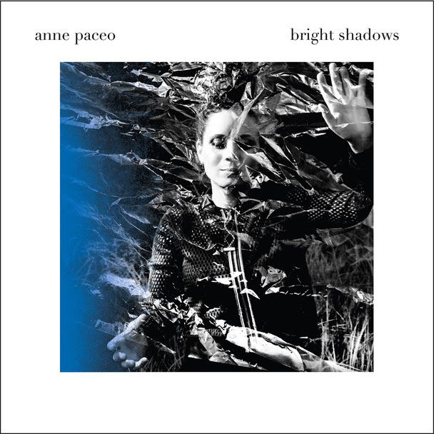 Anne Paceo, nouvel album Bright Shadows, 1er extrait / ACTUALITE MUSICALE