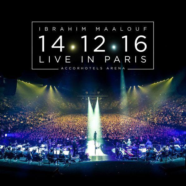Ibrahim Maalouf, sortie de l'album 14.12.16 Live In Paris // la vidéo de Ya Ha La / ACTUALITE MUSICALE
