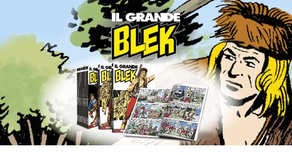 BLEK LE ROC / LA MYTHOLOGIE DE L'ENFANCE / LE REVE DES HEROS / BANDE DESSINEE