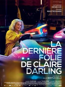 La Dernière Folie de Claire Darling / CINEMA / Julie Bertuccelli. 2019