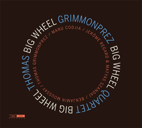 Thomas Grimmonprez Quartet - nouvel album Big Wheel / actualites musicales