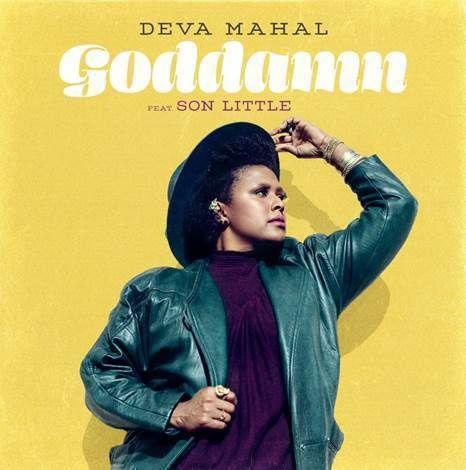 """DEVA MAHAL ft. SON LITTLE > Découvrez la vidéo acoustique de """"GODDAMN"""" / actualites musicales"""