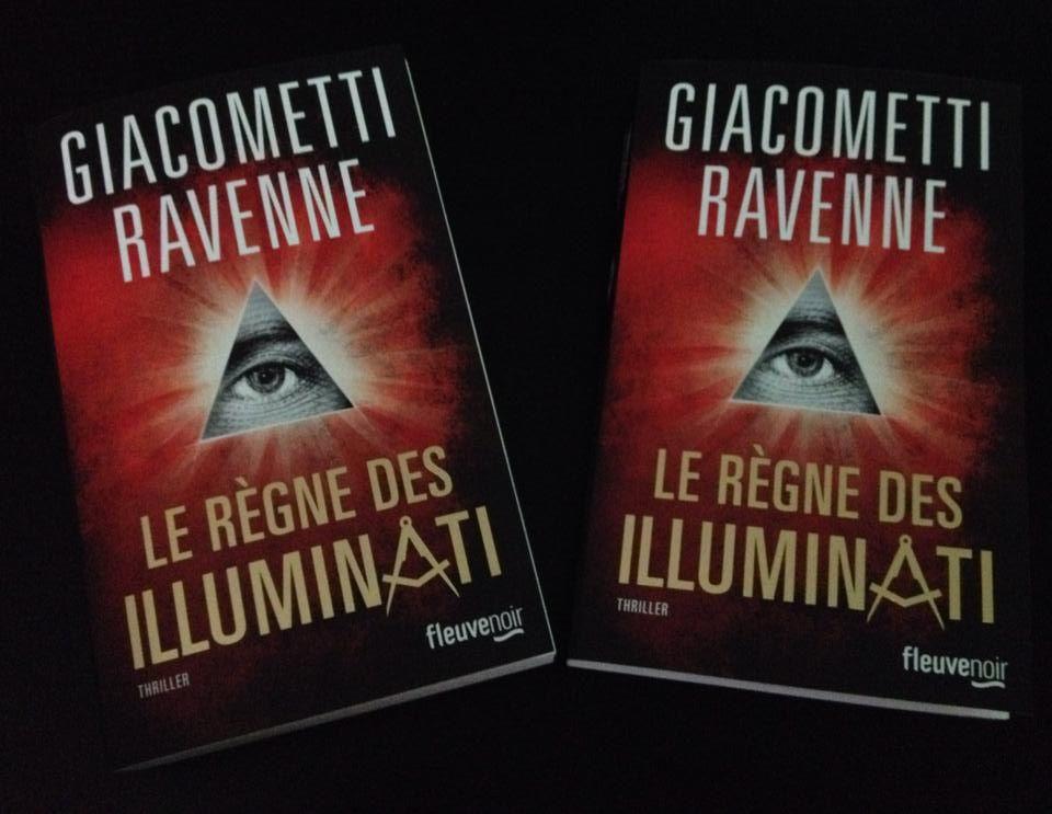 """Le règne des Illuminati"" de Jacques Ravenne et Eric Giacometti"