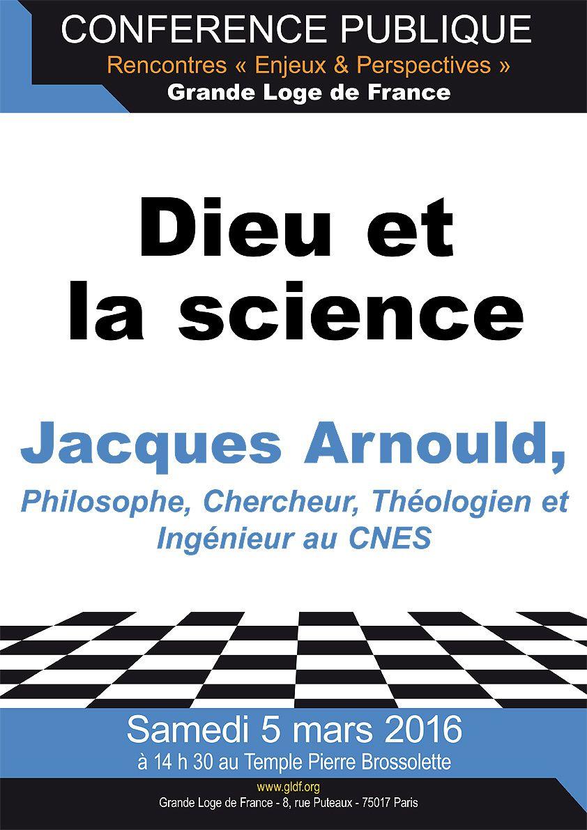 Dieu et la science. Conférence de Jacques Arnould à la GLDF le 5 mars 2016.