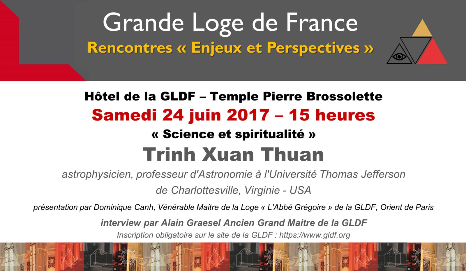 Science et Spiritualité, conférences publiques de Trinh Xuan Thuan à Paris le 24 juin 2017 et à Ronchin (Lille) le 27 juin 2017.