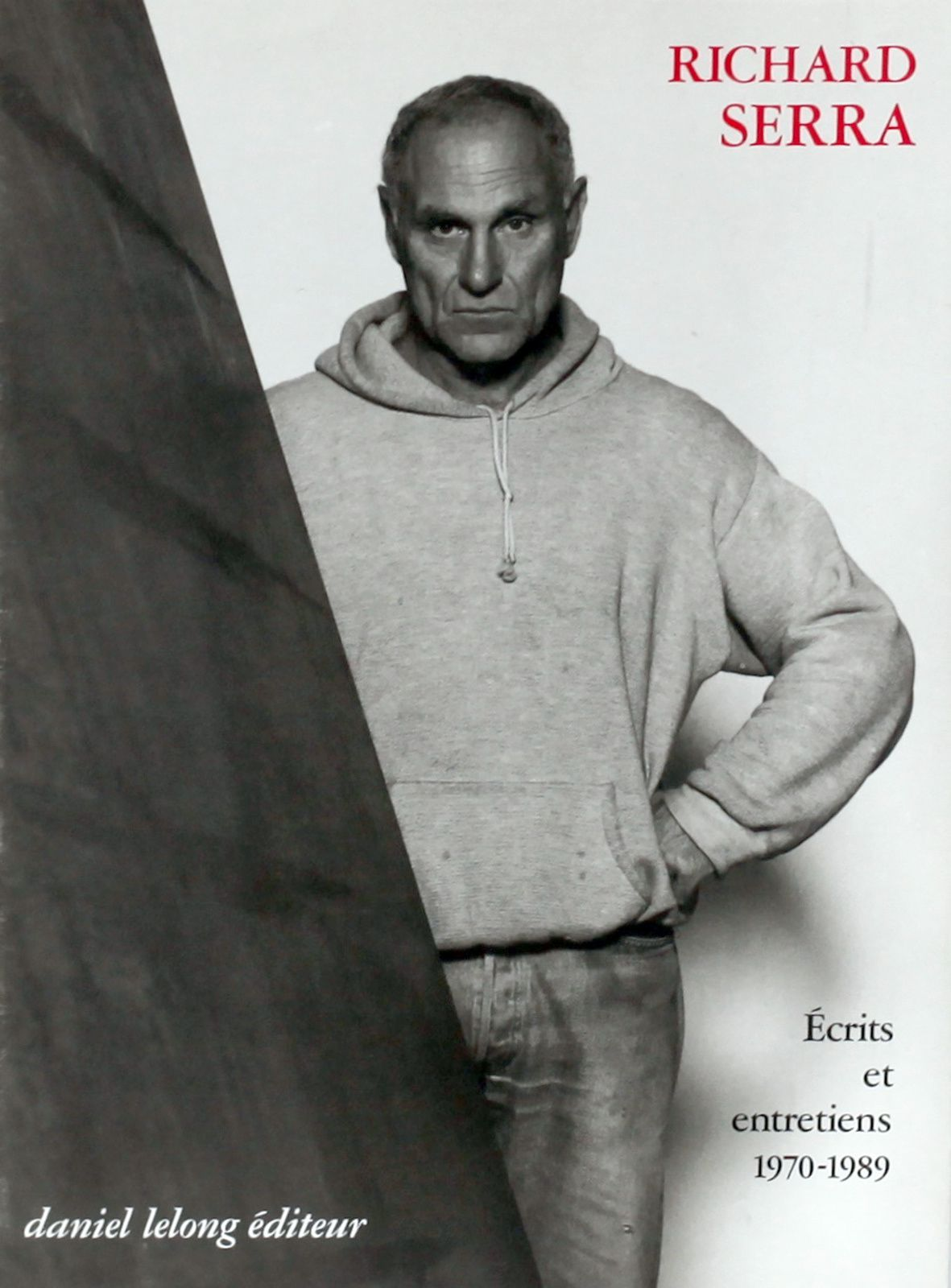 Richard SERRA - Courtesy Galerie Lelong & Co