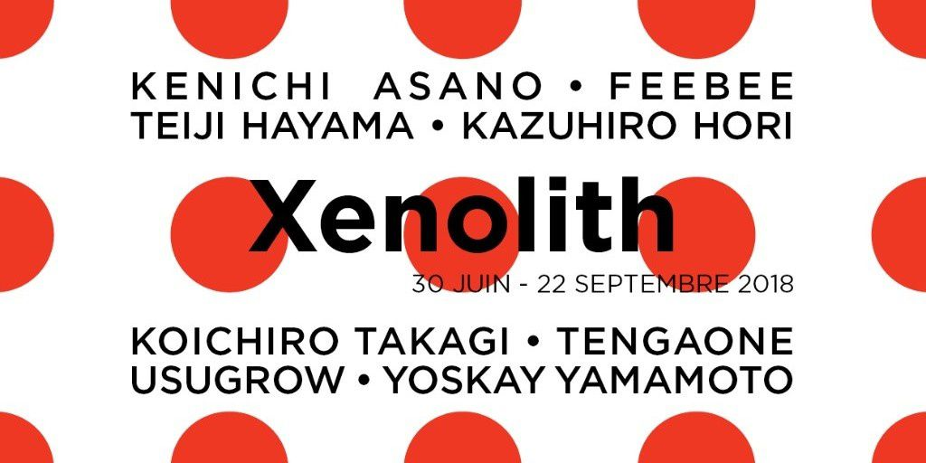 Exposition Collective Contemporaine : « XENOLITH » : Diversité de l'art Contemporain Japonais