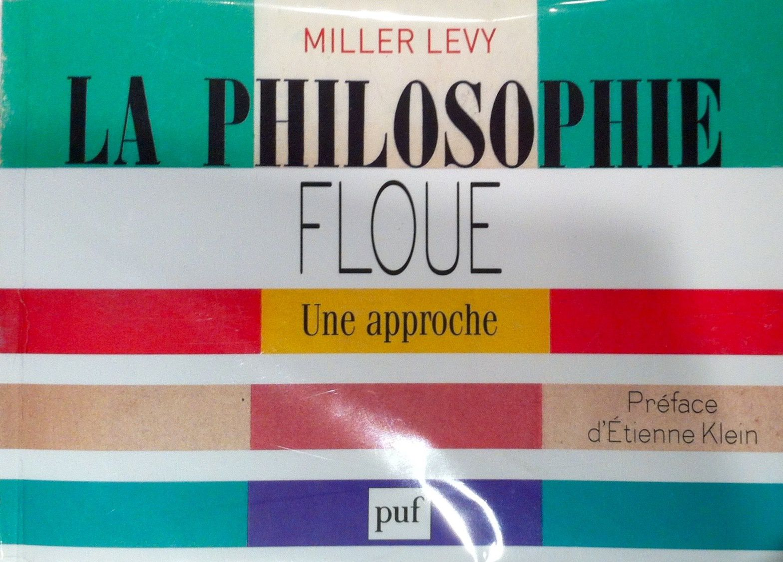 La philosophie  floue.