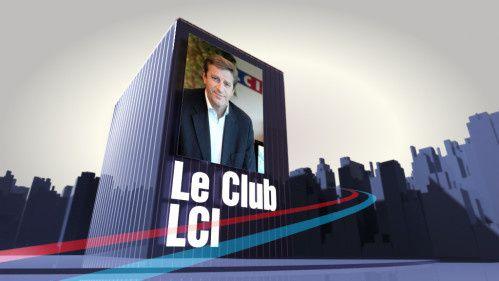 Le Club LCI avec Luc Chatel et Daniel Augereau lundi sur LCI