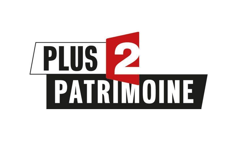 """""""Plus 2 Patrimoine"""" (FranceTV)"""