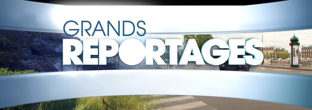 """Grands Reportages"" (TF1)"