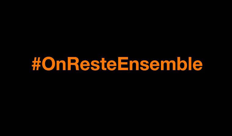 Confinement - Orange lance l'opération #OnResteEnsemble